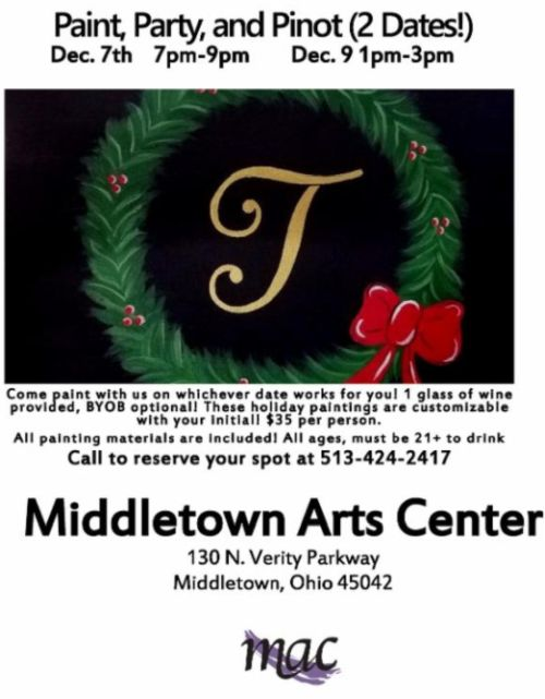 Middletown Art Center's Paint, Party, and Pinot on December 7th from 7 pm-9 pm, and December 9th from 1 pm-3 pm